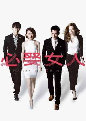 image of drama Marry Me or Not (2015) [TWDRAMA]